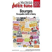 BOURGES, ESCAPADES DANS LE BERRY 2012