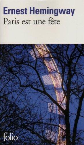 Paris Est Une Fete (Folio)