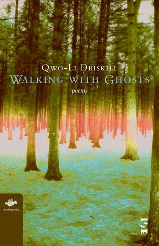 Walking with Ghosts: Poems (Earthworks Series) by Salt Publishing