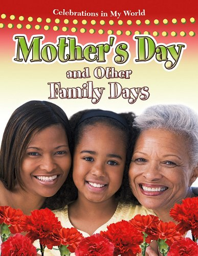 Mother's Day and Other Family Days (Celebrations in My World) ebook