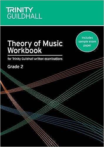 Theory of Music Workbook Grade 2 (Trinity Guildhall Theory of ...