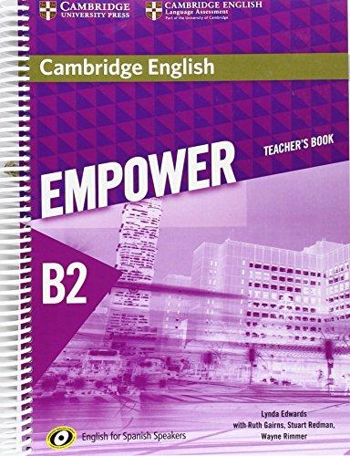 Cambridge English Empower for Spanish Speakers B2 Teacher's - Oakley Julian