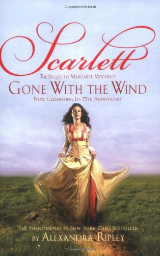 Scarlett: The Sequel to Margaret Mitchell's