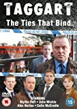 Taggart - The Ties that Bind [DVD] by Blythe Duff