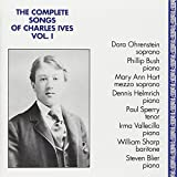 The Complete Songs of Charles Ives, Vol. 1