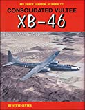 Consolidated Vultee XB-46 (Air Force Legends)