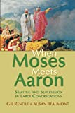 When Moses Meets Aaron: Staffing and Supervision in Large Congregations