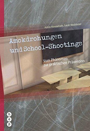 Amokdrohungen und School Shootings