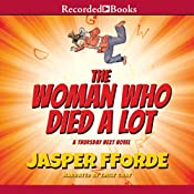 The Woman Who Died a Lot: A Thursday Next Novel, Book 7 | Jasper Fforde