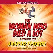 The Woman Who Died a Lot: A Thursday Next Novel, Book 7 | Jasper Fforde