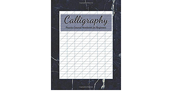 Calligraphy Practice Journal Notebook For Beginners Blank Book Hand Lettering Writing Paper 100 Pages 50 Sheets For Alphabet Activity Workbook Large 8 5 X 11 Vol 19 Publishing May Octo Publishing 9798606470655 Amazon Com Books Wedding signs & lettering art on instagram: calligraphy practice journal notebook