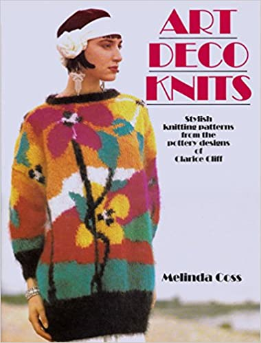 Art Deco Knits Stylish Knitting Patterns From The Pottery Designs