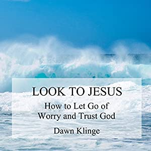 Look to Jesus Audiobook