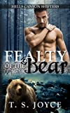 Fealty of the Bear (Hells Canyon Shifters) (Volume 2)