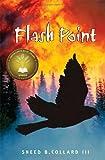 Flash Point, Sneed B. Collard, 1561453854