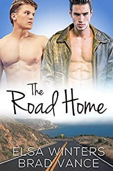 The Road Home: A New Adult Gay Romance by [Winters, Elsa, Vance, Brad]