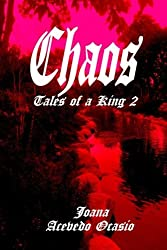 Chaos: Tales of a King (Mischief, Tales of a King) (Volume 2)