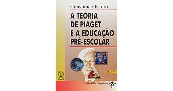 14241816103 A Teoria de Piaget e a Educação Pré-Escolar - 9789727716319 - Livros na  Amazon Brasil