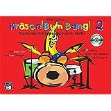 Kräsch! Bum! Bäng! Band 2, m. Audio-CD