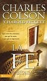 img - for La fe: Qu  creen los cristianos, por qu  lo creen, y por qu  es importante (Spanish Edition) book / textbook / text book
