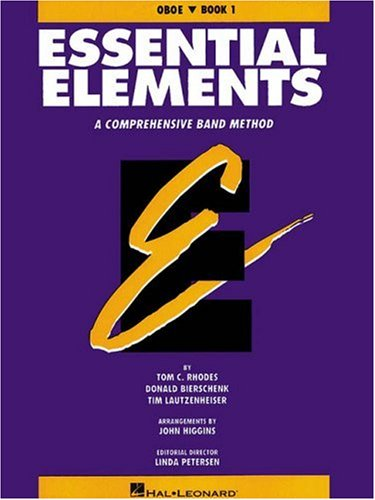 Essential Elements: A Comprehensive Band Method, Book 1 - - Oboe Elements Essential