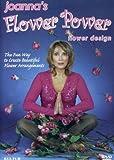 Joanna's Flower Power - Floral Design and Flower Arranging instructions
