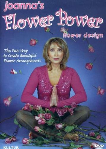 Joanna's Flower Power - Floral Design and Flower Arranging instructions by S&S Worldwide