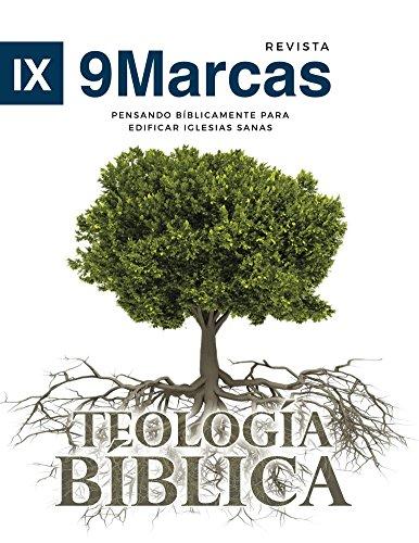 Teologia Biblica (Biblical Theology) | 9Marks Spanish Journal (Revista 9Marcas nº 3) (Spanish Edition)