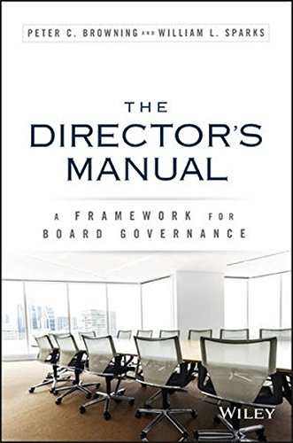 The Director's Manual: A Framework for Board Governance