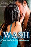 Wash, Lexy Timms and Sierra Rose, 1499126492
