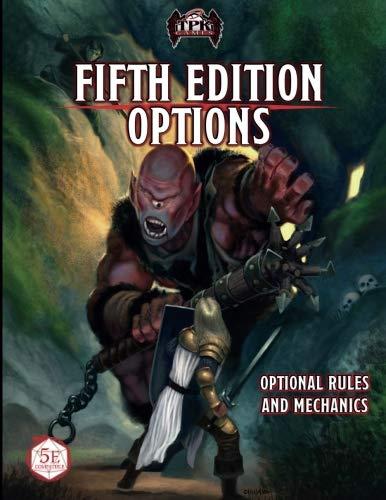 Fifth Edition Options: Optional Rules and Mechanics