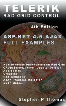 Telerik Rad Grid Control for ASP.NET AJAX by Full Example by [Thomas, Stephen]
