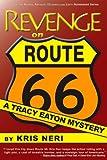 Revenge on Route 66, Kris Neri, 1937556026