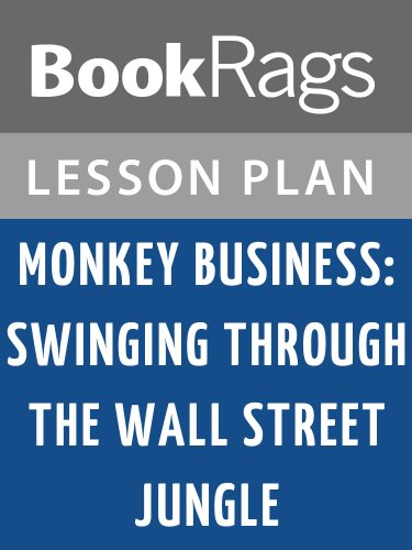 Lesson Plans Monkey Business: Swinging Through the Wall