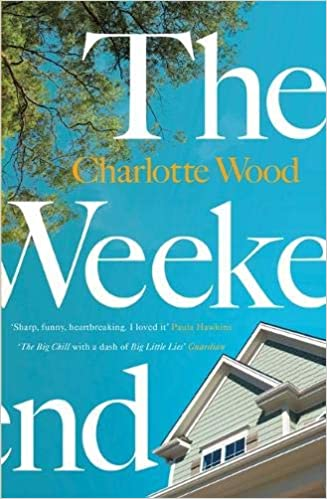 The Weekend: The international bestseller, shortlisted for the ...