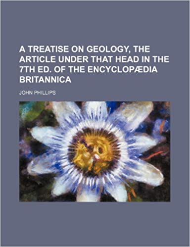 A treatise on geology, the article under that head in the 7th ed. of the Encyclopædia Britannica