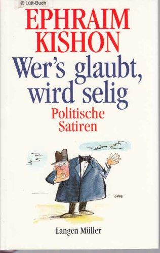 Download Wers glaubt, wird selig. Politische Satiren. pdf epub