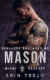 Mason Soulless Bastards MC Miami