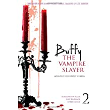 Buffy the Vampire Slayer 2: Halloween Rain; Bad Bargain; Afterimage