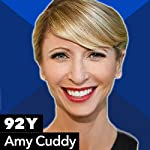 Amy Cuddy With Susan Cain on Presence | Amy Cuddy