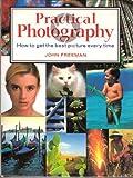 Practical Photography, John Freeman, 1843090376