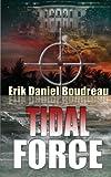 Tidal Force, Erik Daniel Boudreau, 1619353385