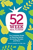 #3: 52-Week Meal Planner: The Complete Guide to Planning Menus, Groceries, Recipes, and More