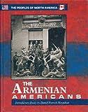 The Armenian Americans, David Waldstreicher, 0877548625