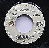 HEMLOCK 45 RPM DISCO BREAK (Edit) / DISCO BREAK (Edit)