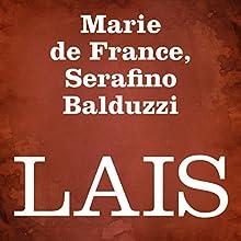 Lais Audiobook by Marie de France, Serafino Balduzzi Narrated by Silvia Cecchini