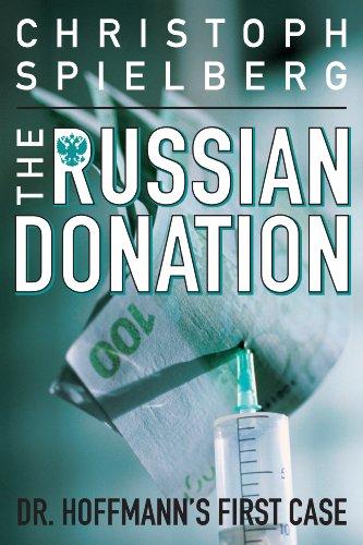 The Russian Donation (Dr. Hoffmann series Book 1)