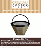 1 Cuisinart Washable & Reusable GTF Gold Tone Coffee Filter, Fits Cuisinart Models DDC-2600, DCC-2700, DCC-1100, DCC-1150, DCC-1200, DCC-1000BK, DTC-975BKN, DCC-750 Series, DCC-1100 Series DCC-1200 Series, DCC-2200, Designed & Engineered by Crucial Coffee