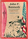 img - for John F. Kennedy: New Frontiersman (A Discovery book) book / textbook / text book