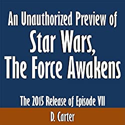 An Unauthorized Preview of Star Wars: The Force Awakens